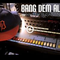 BUSHMIND氏のゲットーなシカゴハウスMIX「Bang Dem All」