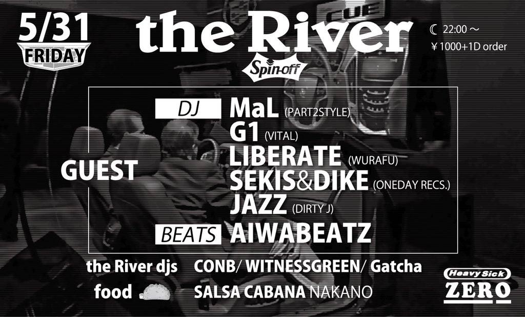 2019/5/31(FRI)the River [Spin-off] @中野heavysickZERO-info